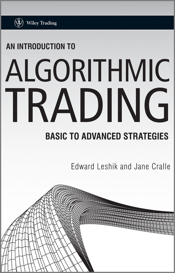 Download Ebook An Introduction to Algorithmic Trading by Edward Leshik Pdf