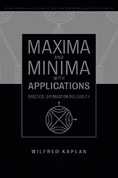 Maxima and Minima with Applications by Wilfred Kaplan