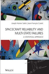Spacecraft Reliability and Multi-State Failures by Joseph Homer Saleh
