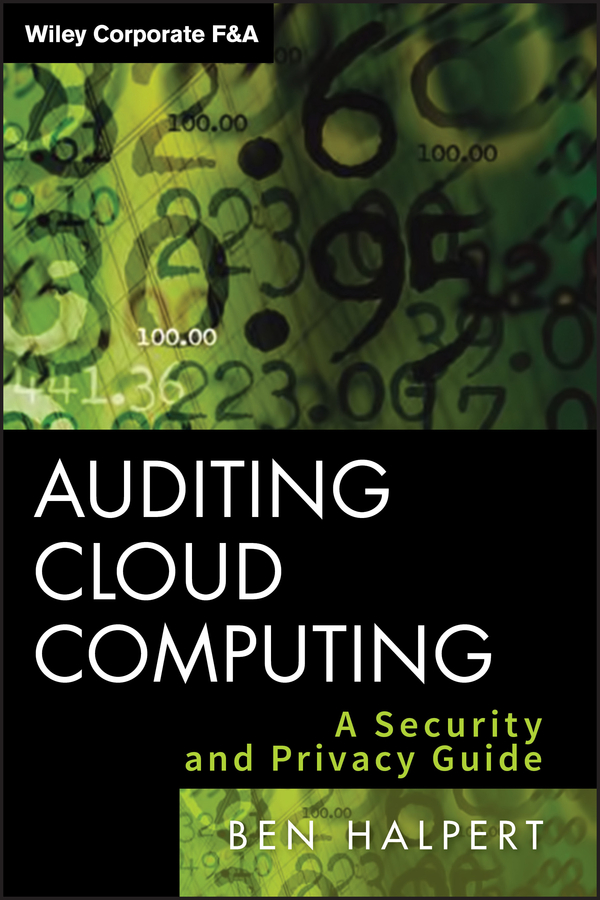 Download Ebook Auditing Cloud Computing by Ben Halpert Pdf