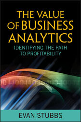 The Value of Business Analytics by Evan Stubbs
