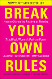 Break Your Own Rules by Jill Flynn