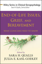 End-of-Life Issues, Grief, and Bereavement by Sara Honn Qualls