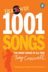 1001 Songs by Toby Creswell