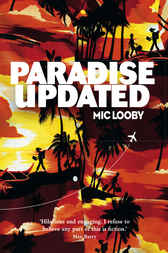 Paradise Updated by Mic Looby