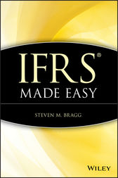IFRS Made Easy by Steven M. Bragg