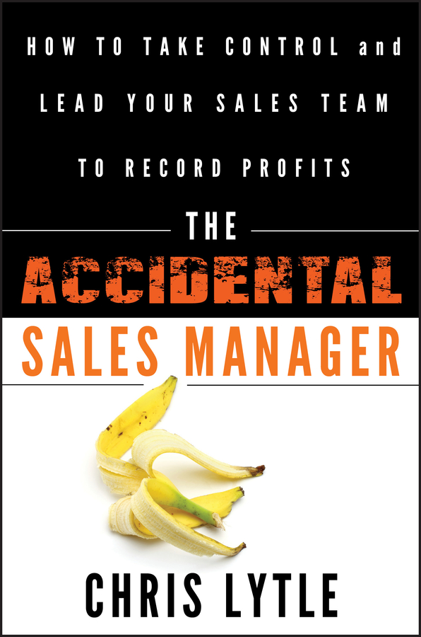 Download Ebook The Accidental Sales Manager by Chris Lytle Pdf