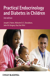 Practical Endocrinology and Diabetes in Children by Joseph E. Raine