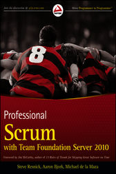 Professional Scrum with Team Foundation Server 2010 by Steve Resnick
