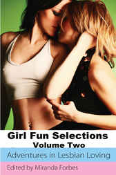 Girl Fun Selections Two by Sadie Wolf