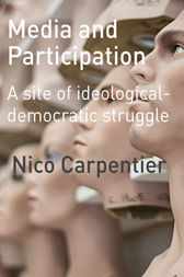 Media and Participation by Nico Carpentier