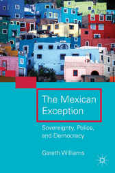 The Mexican Exception by Gareth Williams