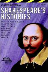 CliffsNotes Shakespeare's Histories by W. John Campbell