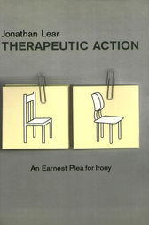 Therapeutic Action by Jonathan Lear