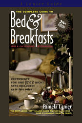 The Complete Guide to Bed and Breakfasts, Inns and Guesthouses International by Pamela Lanier