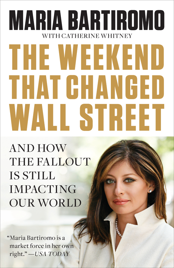 Download Ebook The Weekend That Changed Wall Street by Maria Bartiromo Pdf