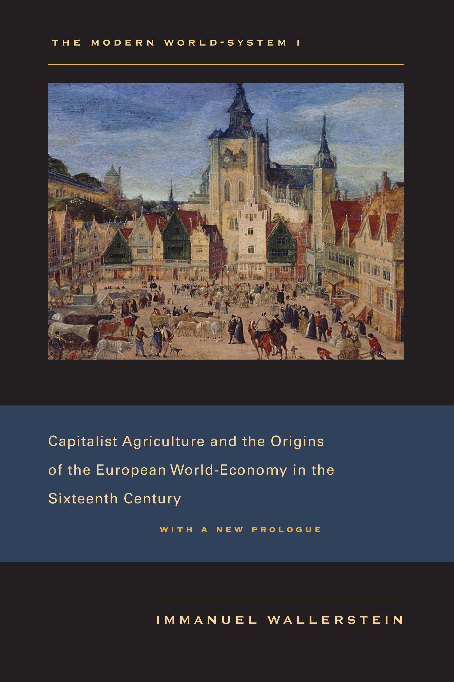 Download Ebook The Modern World-System I by Immanuel Wallerstein Pdf