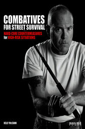 Combatives for Street Survival by Kelly McCann
