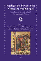 Ideology and Power in the Viking and Middle Ages by Gro Steinsland