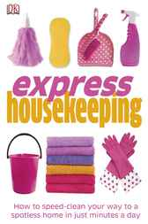 Express Housekeeping by DK Publishing