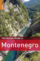 The Rough Guide to Montenegro by Darren (Norm) Longley