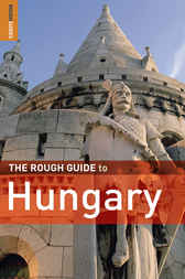 The Rough Guide to Hungary by Darren (Norm) Longley