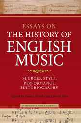 Essays on the History of English Music in Honour of John Caldwell by Emma Hornby