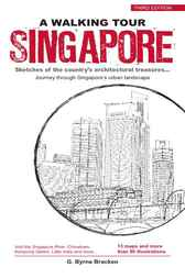 Walking Tour Singapore by Gregory Byrne Bracken