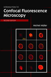 Introduction to Confocal Fluorescence Microscopy by Michiel Mueller