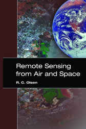Remote Sensing from Air and Space by R.C. Olsen
