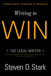 Writing to Win by Steven D. Stark