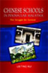 Chinese Schools in Peninsular Malaysia by Lee Ting Hui