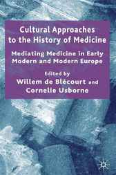 Cultural Approaches to the History of Medicine by Cornelie Usborne
