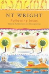Following Jesus by Tom Wright