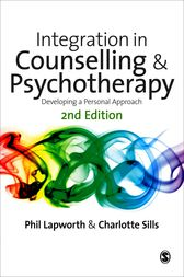 Integration in Counselling & Psychotherapy by Phil Lapworth