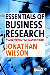 Essentials of Business Research by Jonathan Wilson