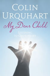 My Dear Child by Colin Urquhart
