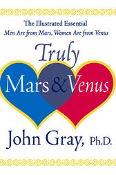 Truly Mars and Venus (ebook) by John Gray | 9780062116246