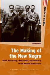 The Making of the New Negro by Anna Pochmara