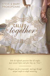 Called Together by Steve & Mary Prokopchak
