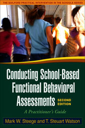 Conducting School-Based Functional Behavioral Assessments, Second Edition by Mark Steege