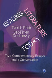 Reading Literature Today: Two Complementary Essays and a Conversation