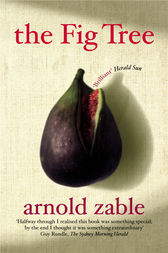 The Fig Tree by Arnold Zable