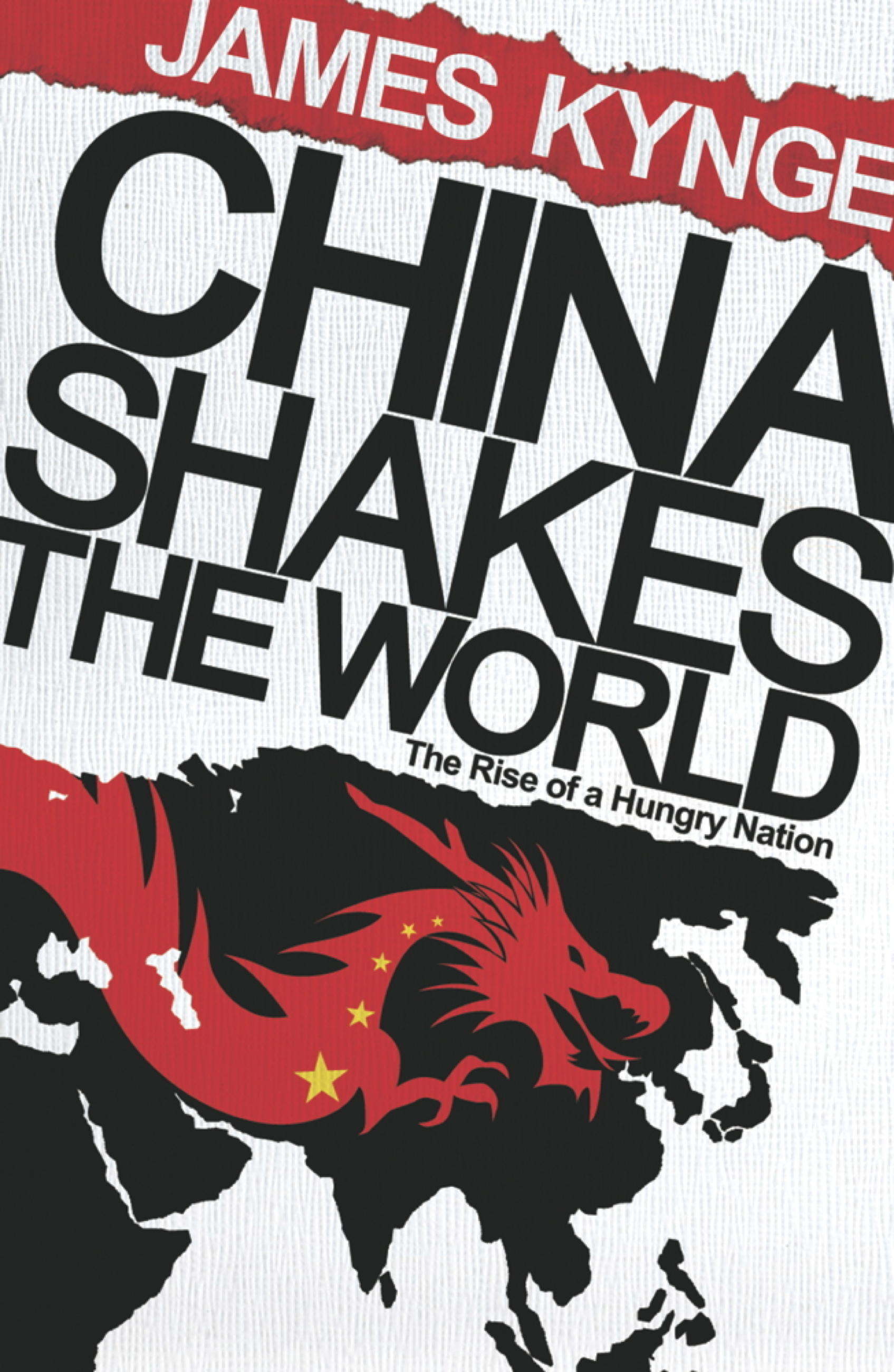 Download Ebook China Shakes The World by James Kynge Pdf