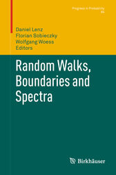Random Walks, Boundaries and Spectra by Daniel Lenz