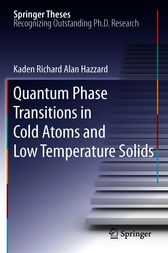 Quantum Phase Transitions in Cold Atoms and Low Temperature Solids by Kaden Richard Alan Hazzard