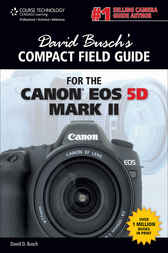 David Busch's Compact Field Guide for the Canon EOS 5D Mark II by David D. Busch