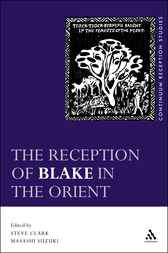 The Reception of Blake in the Orient by Steve Clark
