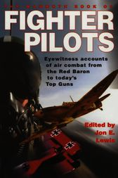 The Mammoth Book of Fighter Pilots by Jon  E. Lewis