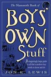 The Mammoth Book of Boys Own Stuff by Jon  E. Lewis